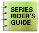 Series Riders Guide
