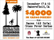 Nor Cal vs. So Cal State Cyclocross Championships�throw down for your region! December 17 � 18, 2016